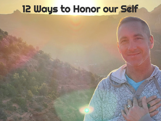 12 Simple Ways to Honor our Self