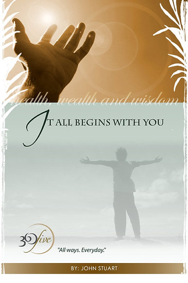 IT ALL BEGINS WITH YOU