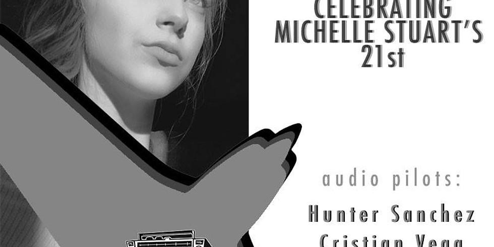 TwentyOne :: Celebrating Michelle Stuart's 21st