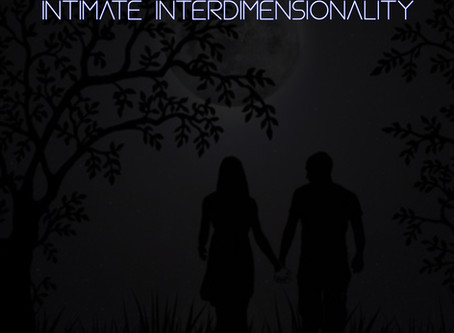 LoveAmplified 012:  Intimate InterDimensionality