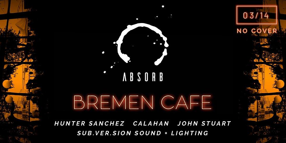 Absorb at Bremen Cafe