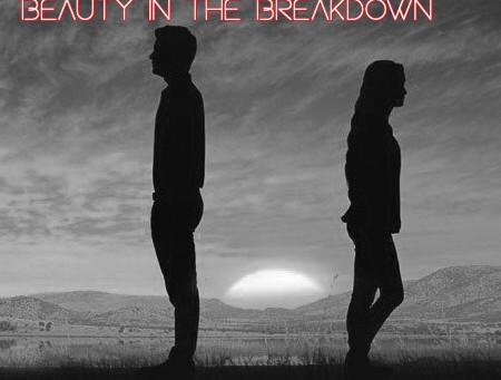 LoveAmplified 006: Beauty in the Breakdown