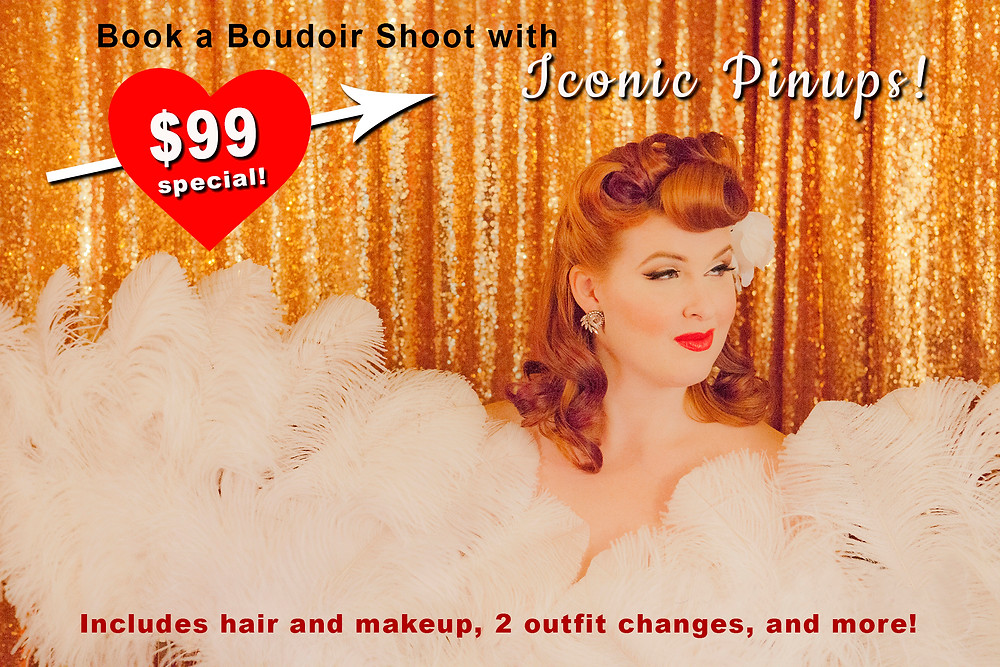 Get a $99 Valentine's Photo Shoot in Los Angeles at Iconic Pinups where  Retro, Vintage and Boudoir Photography with Hair and makeup are being offered this season!  Best Deal in town for Valentine's Day!