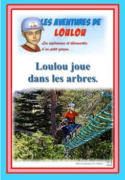 Loulou joue dans les arbres