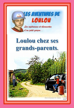 Loulou chez ses grands-parents