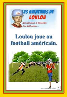 Loulou joue au football américain