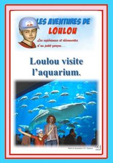 Loulou visite l'aquarium