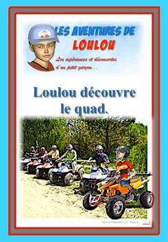 Loulou découvre le quad