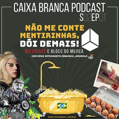 Podcast Caixa Branca está de volta para sua 2ª temporada