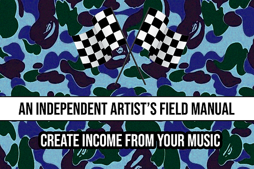 Independent Artist Field Manual