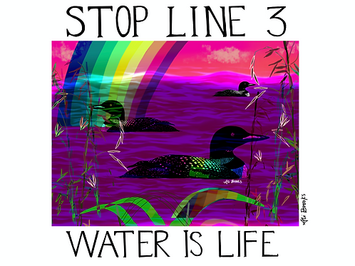 Water Is Life Fundraiser Print