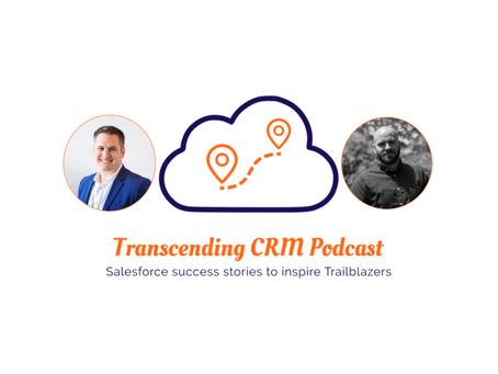 Episode 3: Evan Eichert from Branch Manager to Salesforce Solution Architect
