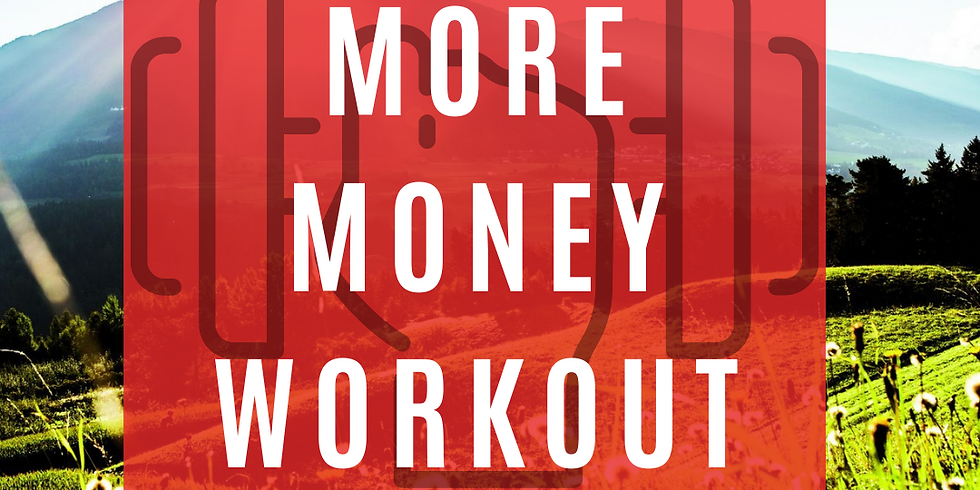 More Money  Workout