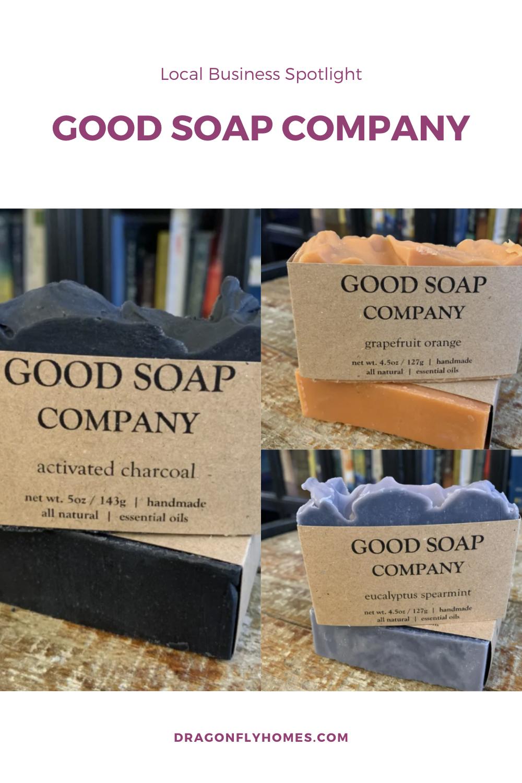 Local Bsuiness Spotlight- Good Soap Company
