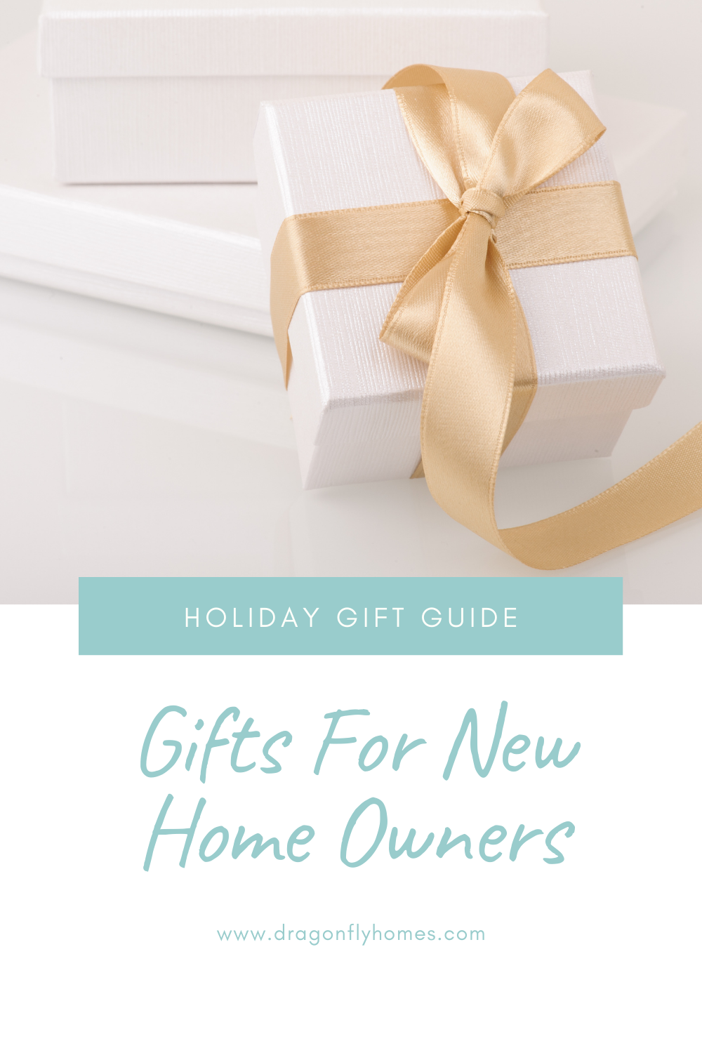 Gift Guide for New Home Owners by Dragonfly Homes
