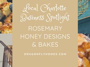 Local Business Spotlight: Rosemary Honey Designs & Bakes