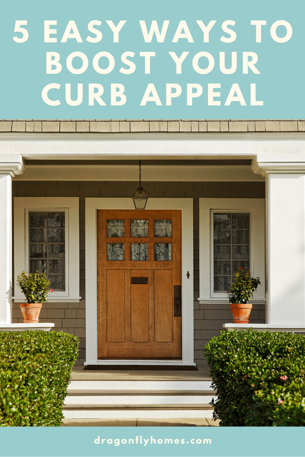 5 easy ways to boost your curb appeal