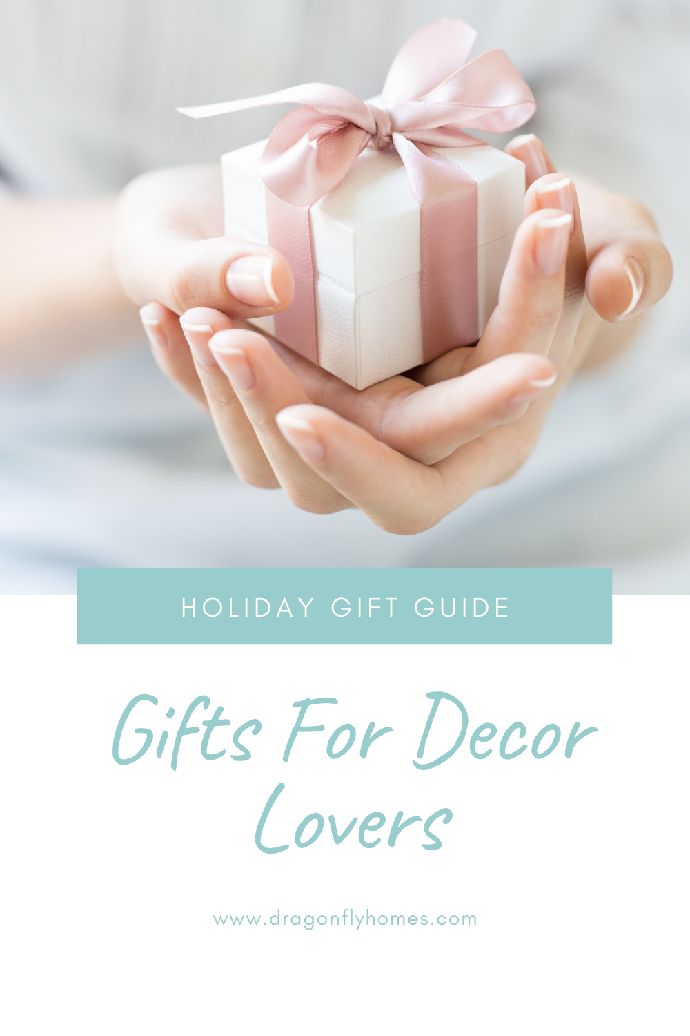 Gifts for Decor Lovers by Dragonfly Homes
