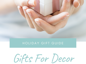 Holiday Gift Guide: Gifts For Decor Lovers