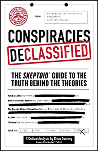 Episode 28: Conspiracies Declassified: Brian Dunning