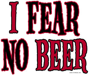 I Fear No Beer T-shirt Transfers 12pc
