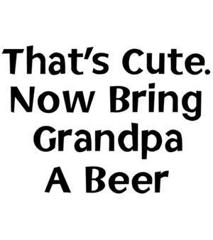 Bring Grandpa a Beer T-shirt Transfers 12pc