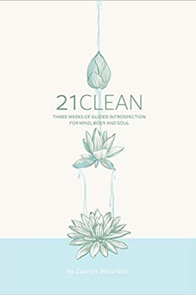 21 Clean Guided Wellness Journal by Lauren Maurizio