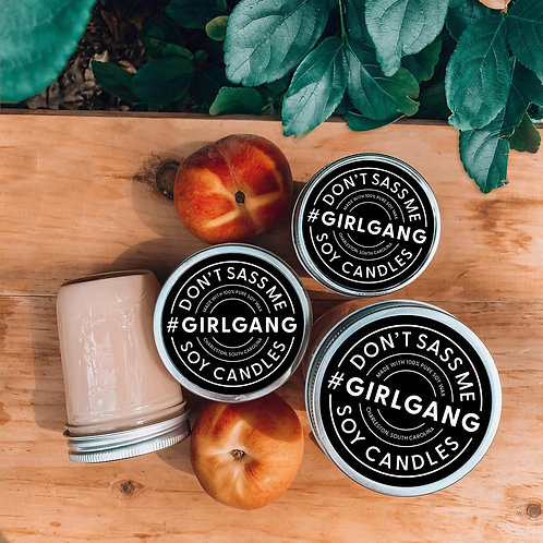 Girl Gang Soy Candle by Don't Sass Me Soy
