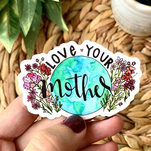 Love Your Mother Sticker by A Little Squid