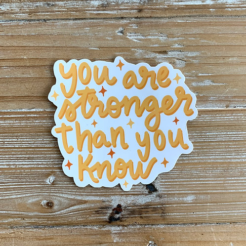 You Are Stronger Than You Know Sticker  by Lady Doodles Co.
