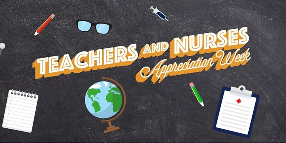 Teachers & Nurses Appreciation Week