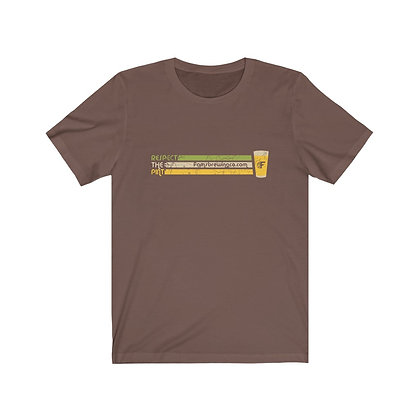 Respect The Pint Distressed Unisex Jersey Short Sleeve Tee