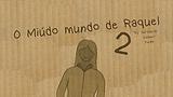 O miúdo mundo de Raquel 2
