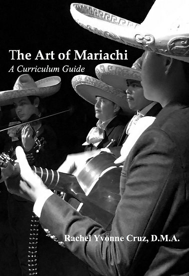 The Art of Mariachi: A Curriculum Guide