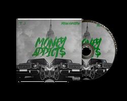 T.J. - Money Addict$
