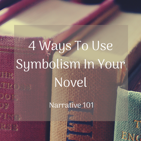 Narrative 101: 4 Ways To Use Symbolism In Your Novel