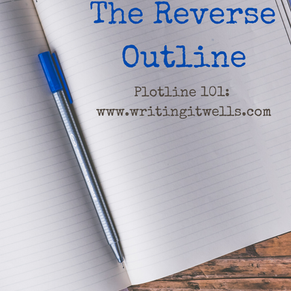 Plotline 101: The Reverse Outline