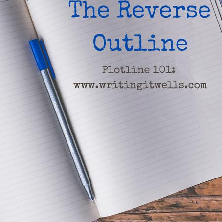 Plotline 101: The Reverse Outline