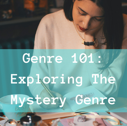 Genre 101: Exploring the Mystery Genre
