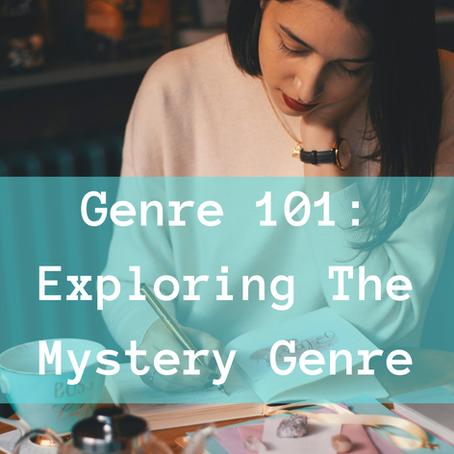 Genre 101: Exploring the Mystery Genre