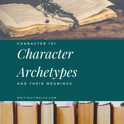 Character 101: Character Archetypes