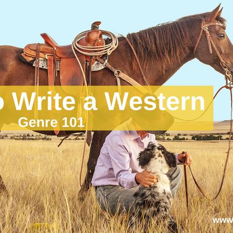 Genre 101: How To Write A Western
