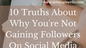 10 Truths About Why You're Not Gaining Followers On Social Media (And Their Solutions)