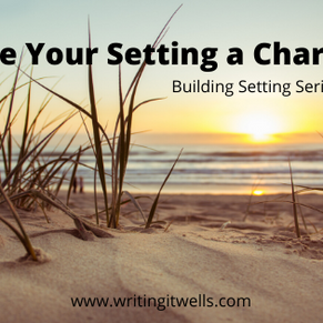 Building Setting: Make Your Setting a Character