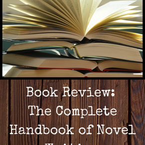 Book Review: The Complete Handbook of Novel Writing
