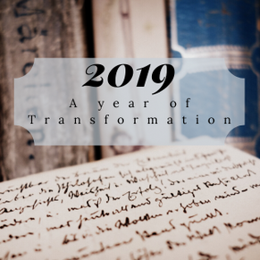 2019: A Year of Transformation