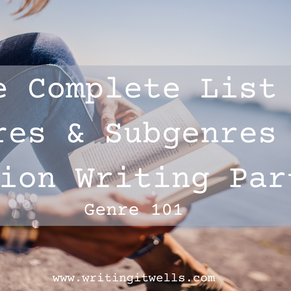 Genre 101: The Complete List of Genres & Subgenres for Fiction Writing Part 1