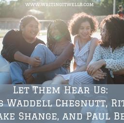 Acknowledgement Series: Charles Waddell Chesnutt, Rita Dove, Ntozake Shange, and Paul Beatty