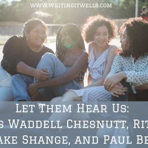 Acknowledgement Series: Charles Waddell Chesnutt, Rita Dove, Ntozake Shange, and Paul Beatty