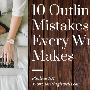 Plotline 101: 10 Outlining Mistakes Every Writer Makes
